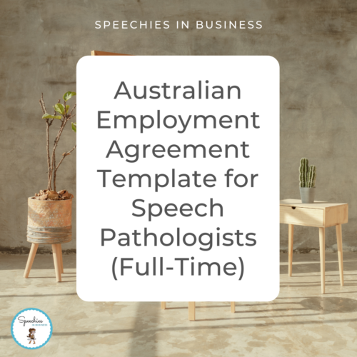 Australian Employment Agreement Template for Speech Pathologists Full-Time
