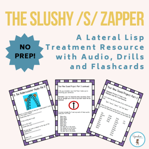 Slushy S Zapper Lateral Lisp Treatment