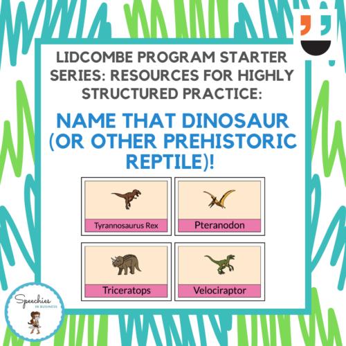 Lidcombe Program Starter Series Dinosaurs